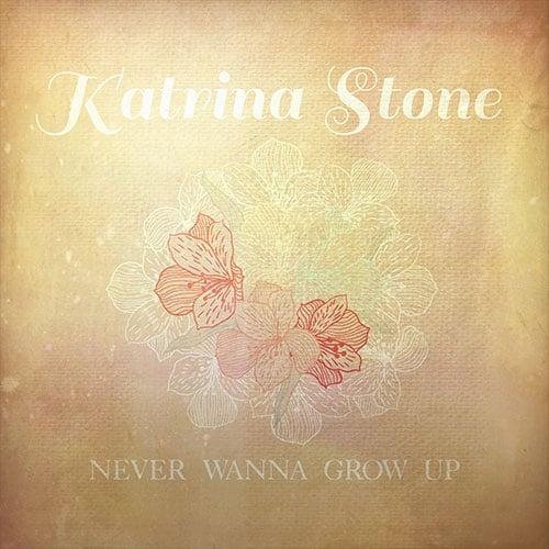 43616_Katrina-Stone-Never-Wanna-Grow-Up-A