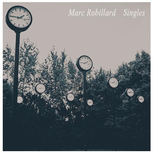 23497_Marc-Robillard-Singles-A
