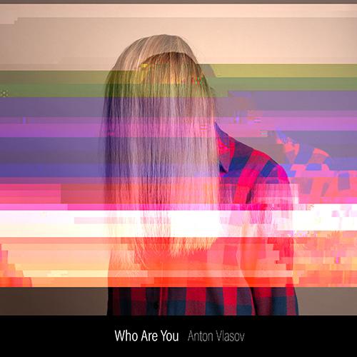 103090_Anton_Vlasov_-_Who_Are_You_-_A