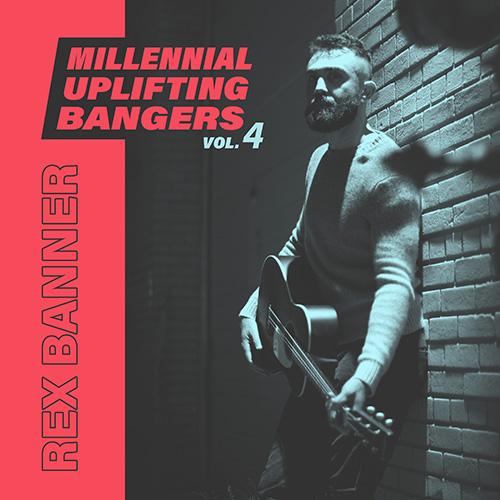 193757_Rex_Banner_-_Millennial_Uplifting_Bangers_Vol._4_-_A