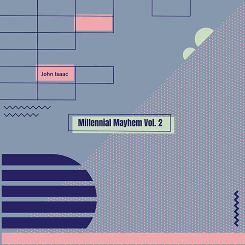 88389_John_Isaac_-_Millennial_Mayhem_Vol._2_A