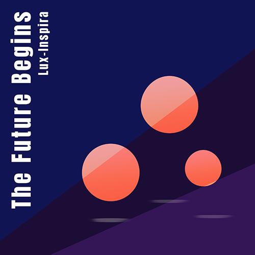 322223_Lux-Inspira_-_The_Future_Begins_-_A