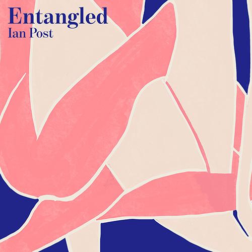 307648_Ian_Post_-_Entangled_-_A