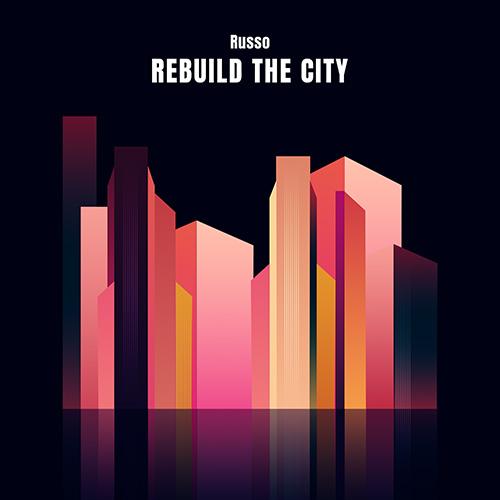 370204_Russo_-_Rebuild_the_City_-_A